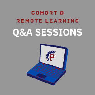 Cohort D Remote Q&A Session