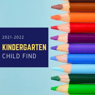 Kindergarten Child Find 2021-2022
