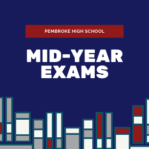 Pembroke High School Mid-Year Exams and Exam Review Night